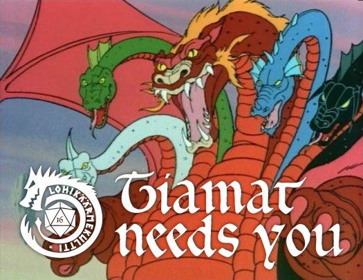 Tiamat Needs You